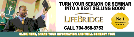 TURN YOUR SERMONS OR SEMINARS INTO A BESTSELLING BOOK! Finally, there is a publisher that writes and publishes a major book from the transcripts of sermon or seminar series, or a compelling life story; LifeBridge Books. For Information Contact: Neil Eskelin at 704-968-8753 or neil@neileskelin.com For more information click on the following link: http://eepurl.com/E5qmL then please provide us with your contact information and we will reach out to you accordingly.