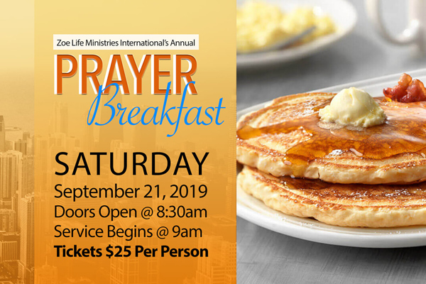 Zoe Life Ministries Prayer Breakfast 2019