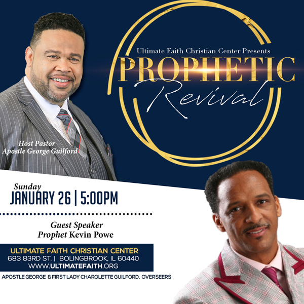Ultimate Faith Christian Center Prophetic Revival January 2019