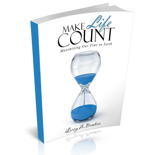 Larry Brookins Make Life Count