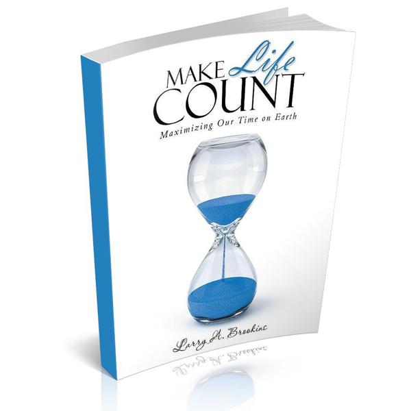 Larry Brookins Make Life Count