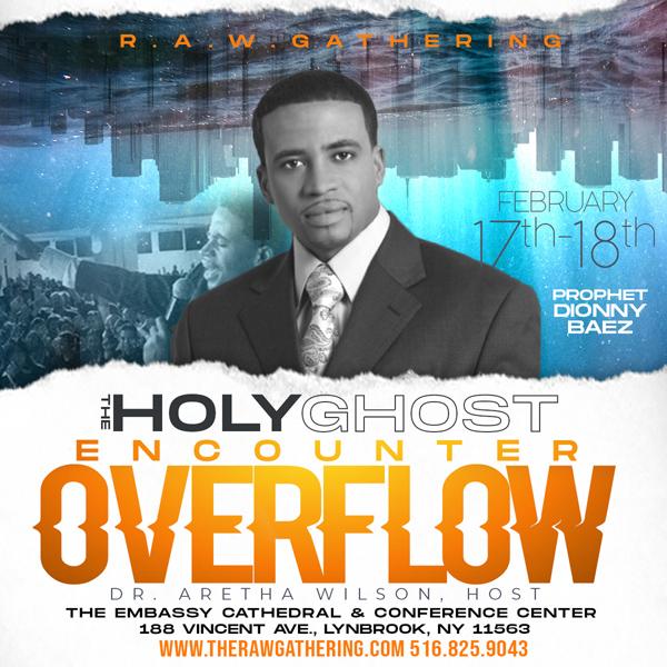 RAW Overflow ft Prophet Dionny Baez Feb 2020
