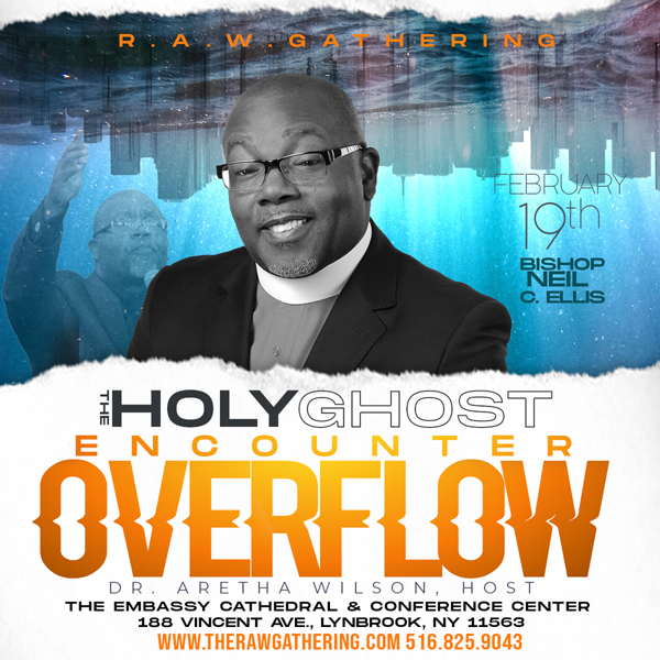 RAW Overflow ft Bishop Neil C Ellis Feb 2020